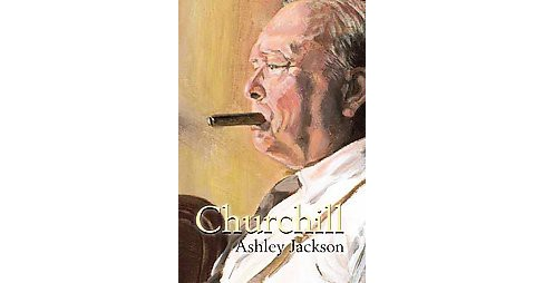 Churchill (Reprint) (Paperback) (Ashley Jackson) - image 1 of 1