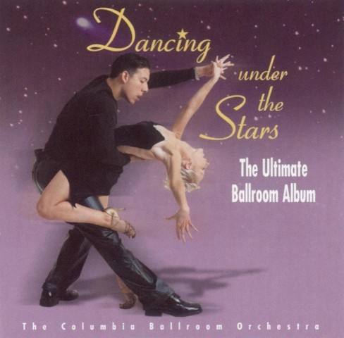 Columbia ballroom or - Dancing under the stars (CD) - image 1 of 1