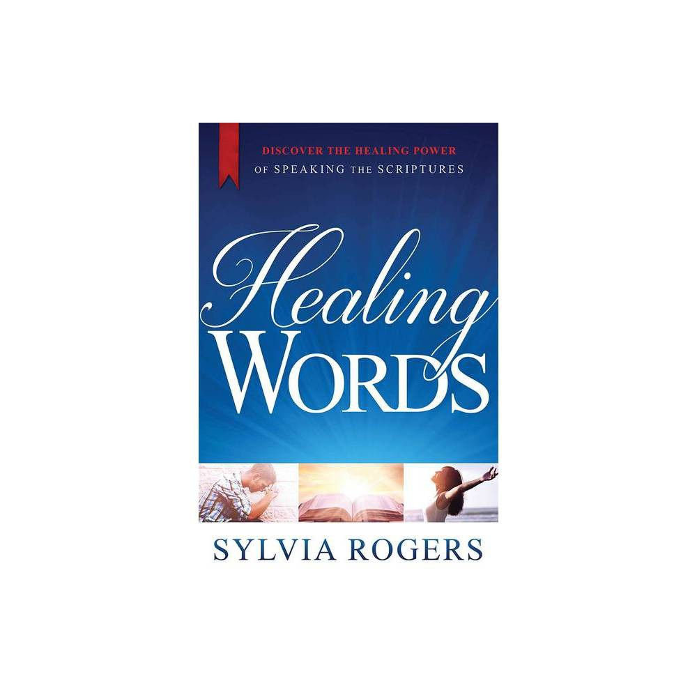 Healing Words By Sylvia Rogers Paperback
