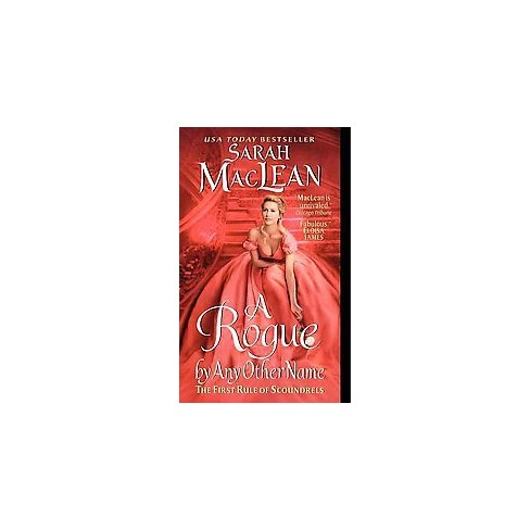 A Rogue by Any Other Name (Original) (Paperback) by Sarah Maclean - image 1 of 1