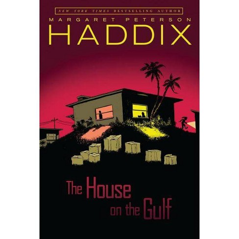 The House on the Gulf - by  Margaret Peterson Haddix (Paperback) - image 1 of 1