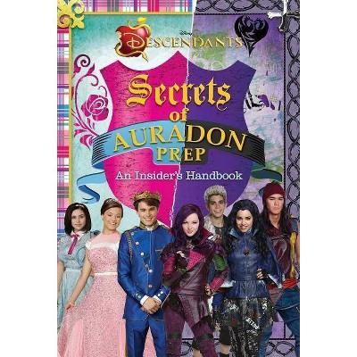 Disney Descendants: Secrets of Auradon Prep: Insider's Handbook - 2nd Edition by  Matthew Sinclair Foreman (Hardcover)