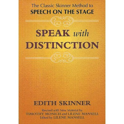 Speak with Distinction - (Applause Acting) by  Edith Skinner (Paperback)