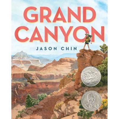 Grand Canyon - by  Jason Chin (Hardcover)
