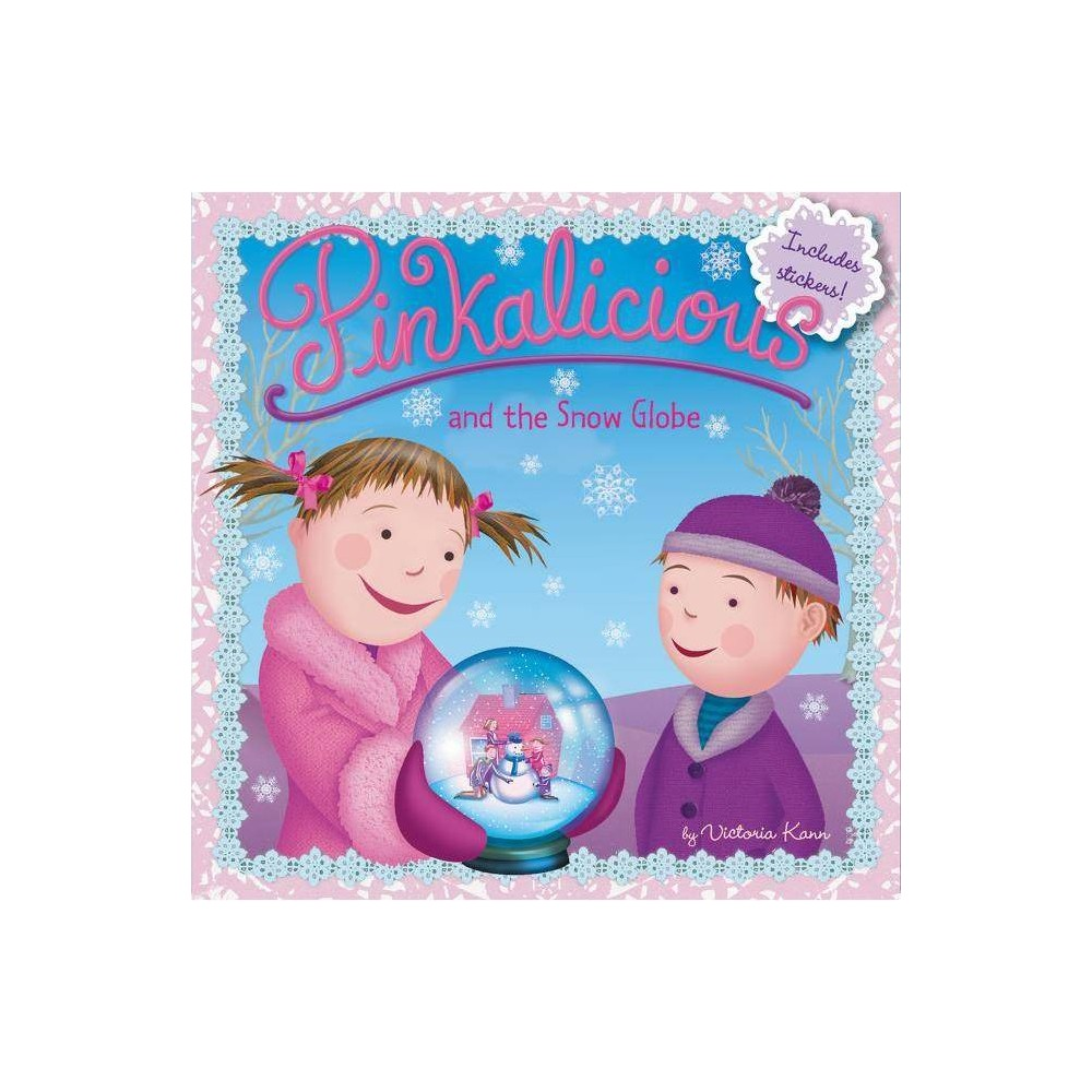 Pinkalicious And The Snow Globe By Victoria Kann Paperback