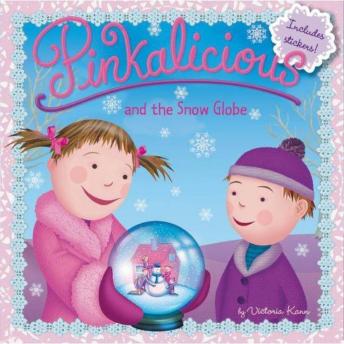 Pinkalicious and the Snow Globe - by  Victoria Kann (Paperback) - image 1 of 1