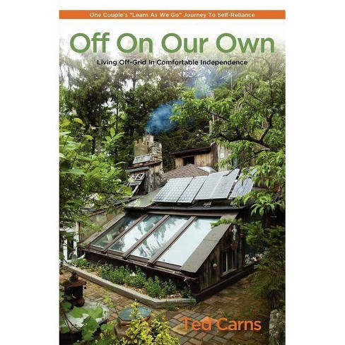 Off on Our Own - by  Ted Carns (Paperback) - image 1 of 1