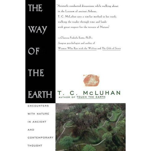 Way of the Earth - by  T C McLuhan (Paperback) - image 1 of 1
