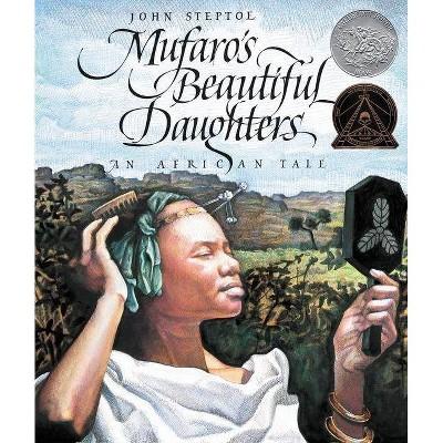 Mufaro's Beautiful Daughters - (Reading Rainbow Books) by  John Steptoe (Hardcover)