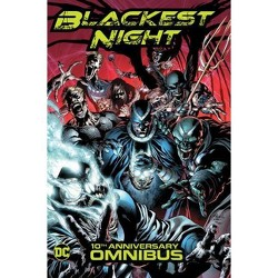 Blackest Night Omnibus (10th Anniversary) - by  Geoff Johns & Peter J Tomasi (Hardcover)