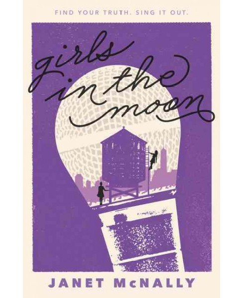 Girls in the Moon (Hardcover) (Janet McNally) - image 1 of 1