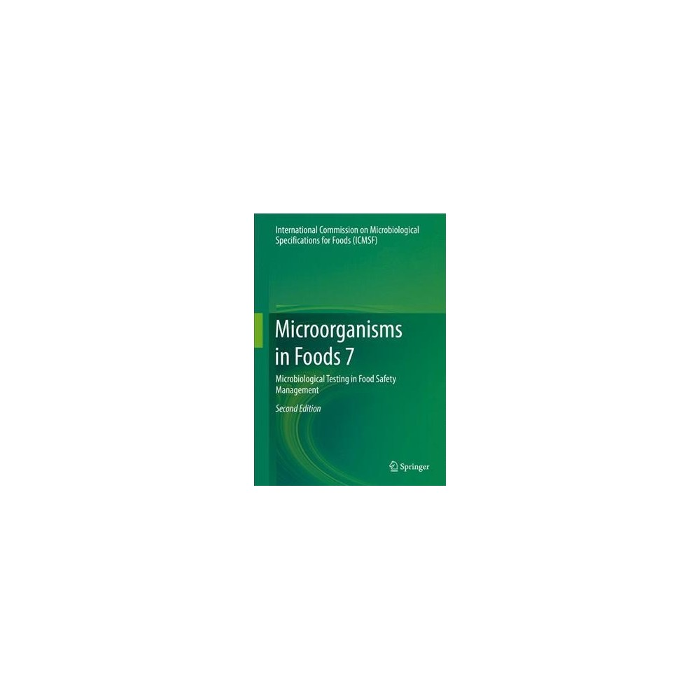 Microorganisms in Foods : Microbiological Testing in Food Safety Management - Book 7 (Hardcover)