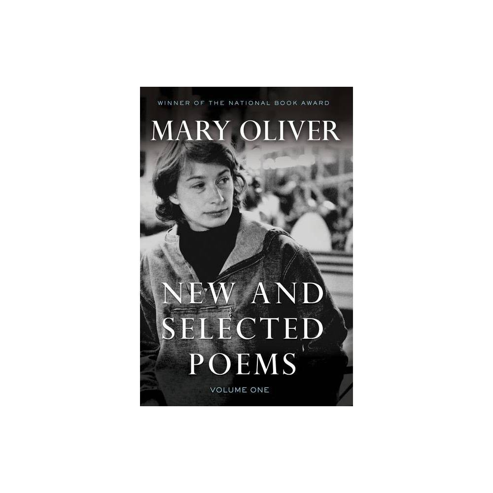 New And Selected Poems Volume One By Mary Oliver Paperback