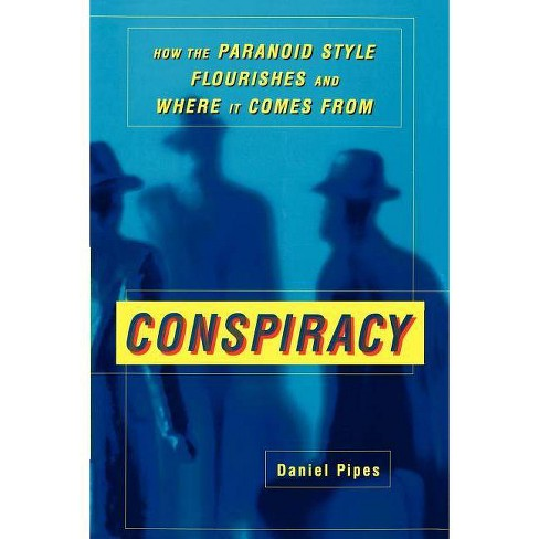 Conspiracy - by  Daniel Pipes (Paperback) - image 1 of 1