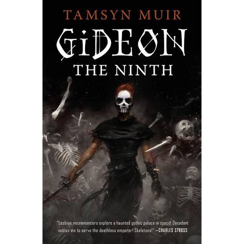 Gideon the Ninth - (Locked Tomb Trilogy, 1) by  Tamsyn Muir (Paperback) - image 1 of 1