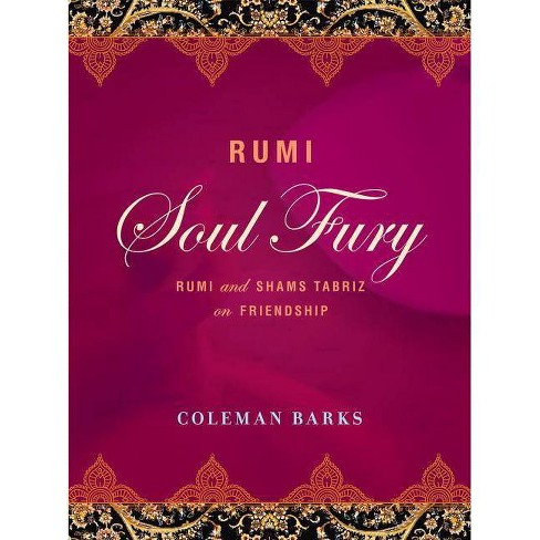 Rumi: Soul Fury - by  Coleman Barks (Hardcover) - image 1 of 1