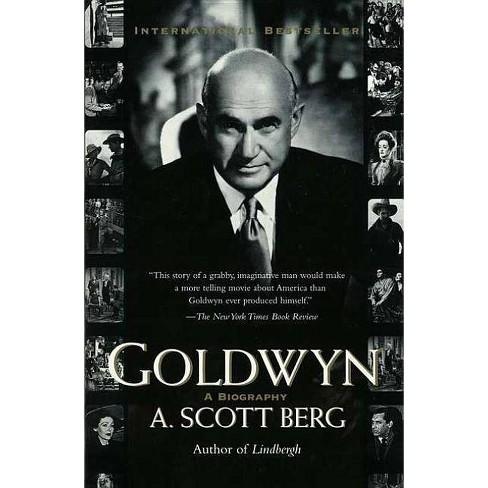 Goldwyn - by  A Scott Berg (Paperback) - image 1 of 1