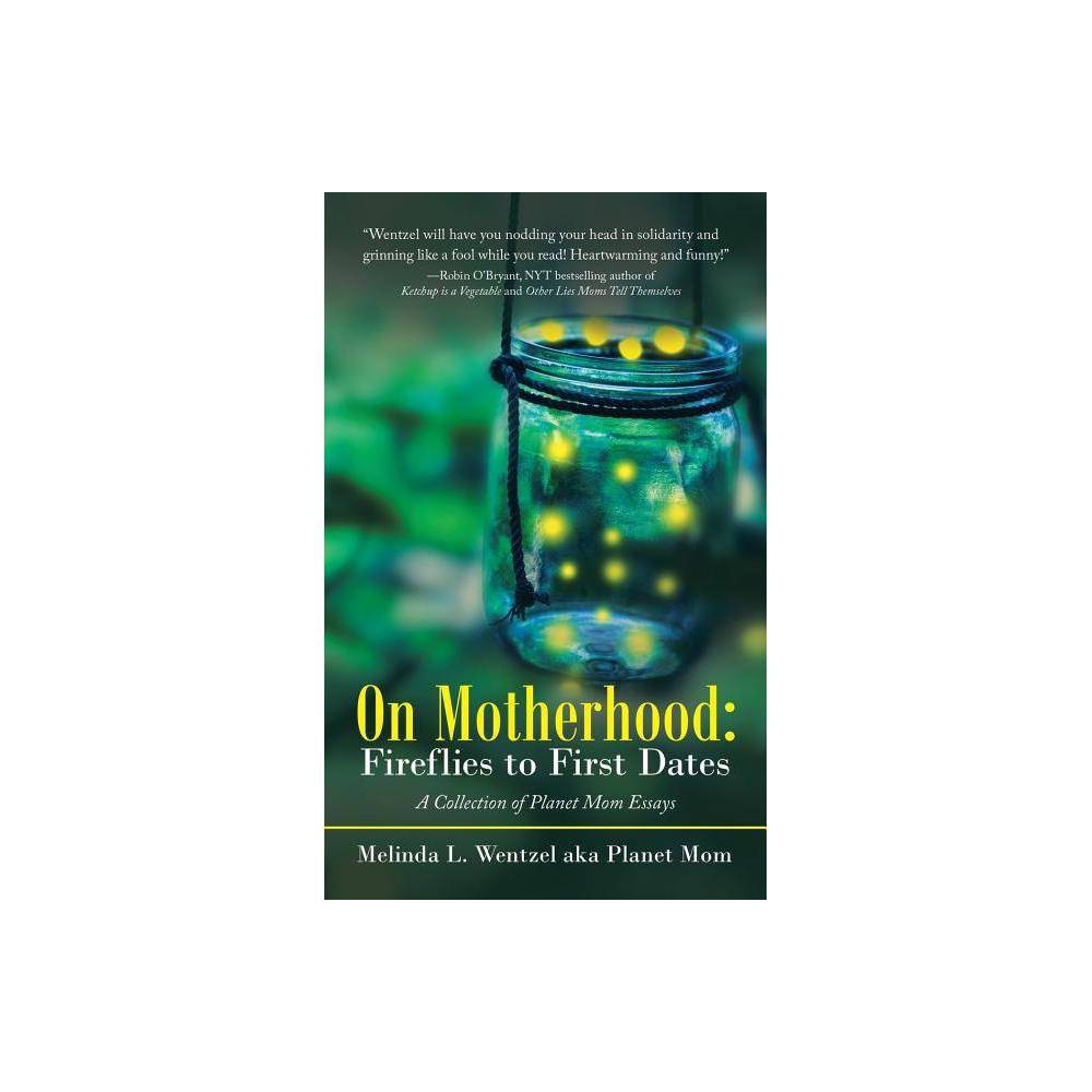 On Motherhood By Melinda L Wentzel Paperback