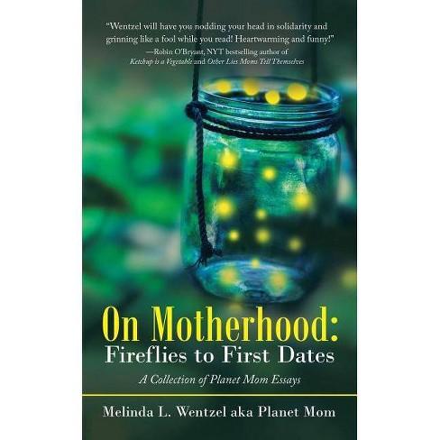 On Motherhood - by  Melinda L Wentzel (Paperback) - image 1 of 1