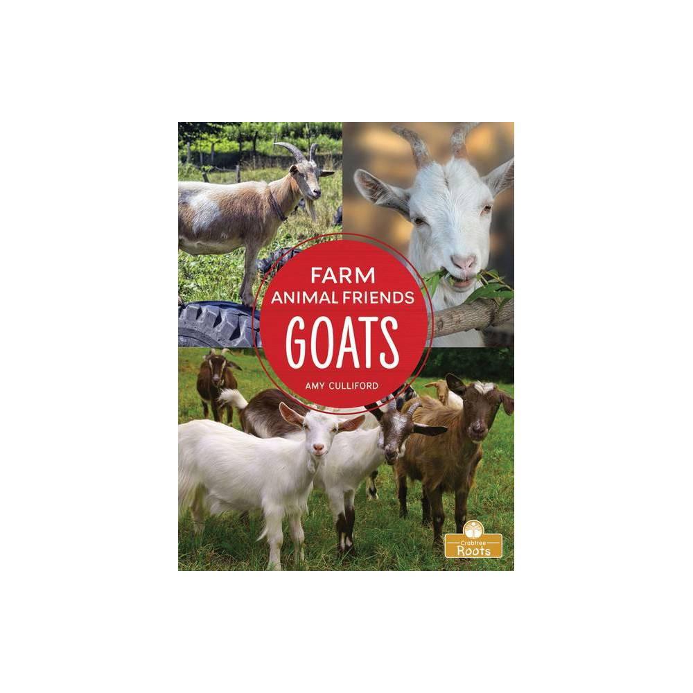 Goats Farm Animal Friends By Amy Culliford Paperback