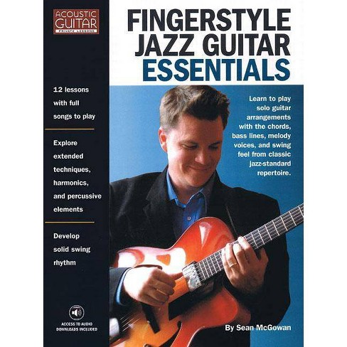 Fingerstyle Jazz Guitar Essentials - (Acoustic Guitar (String Letter)) by  Sean McGowan (Paperback) - image 1 of 1