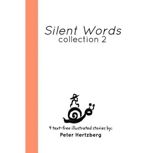 Silent Words - by  Peter Hertzberg (Paperback) - image 1 of 1