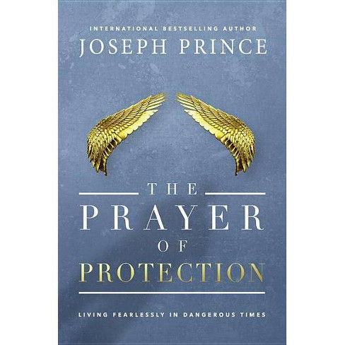 The Prayer of Protection - by  Joseph Prince (Hardcover) - image 1 of 1