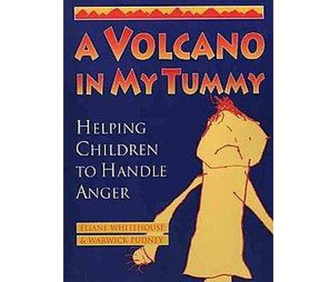 Volcano in My Tummy : Helping Children to Handle Anger : A Resource Book for Parents, Caregivers and - image 1 of 1