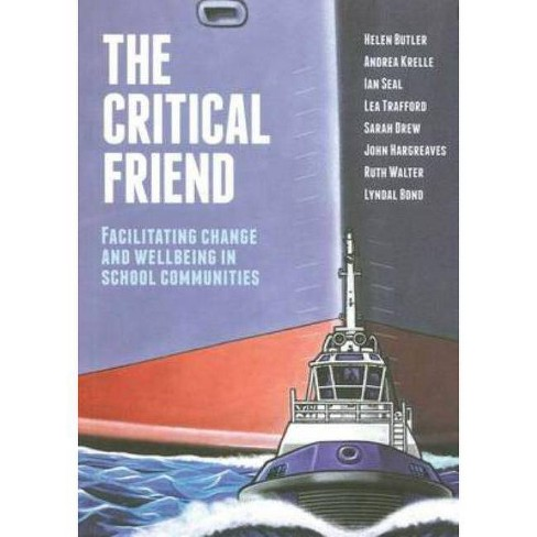 The Critical Friend - (Paperback) - image 1 of 1