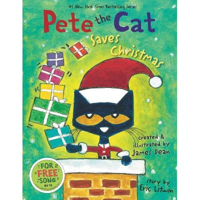 Pete the Cat Saves Christmas by Eric Litwin, James Dean (Hardcover)