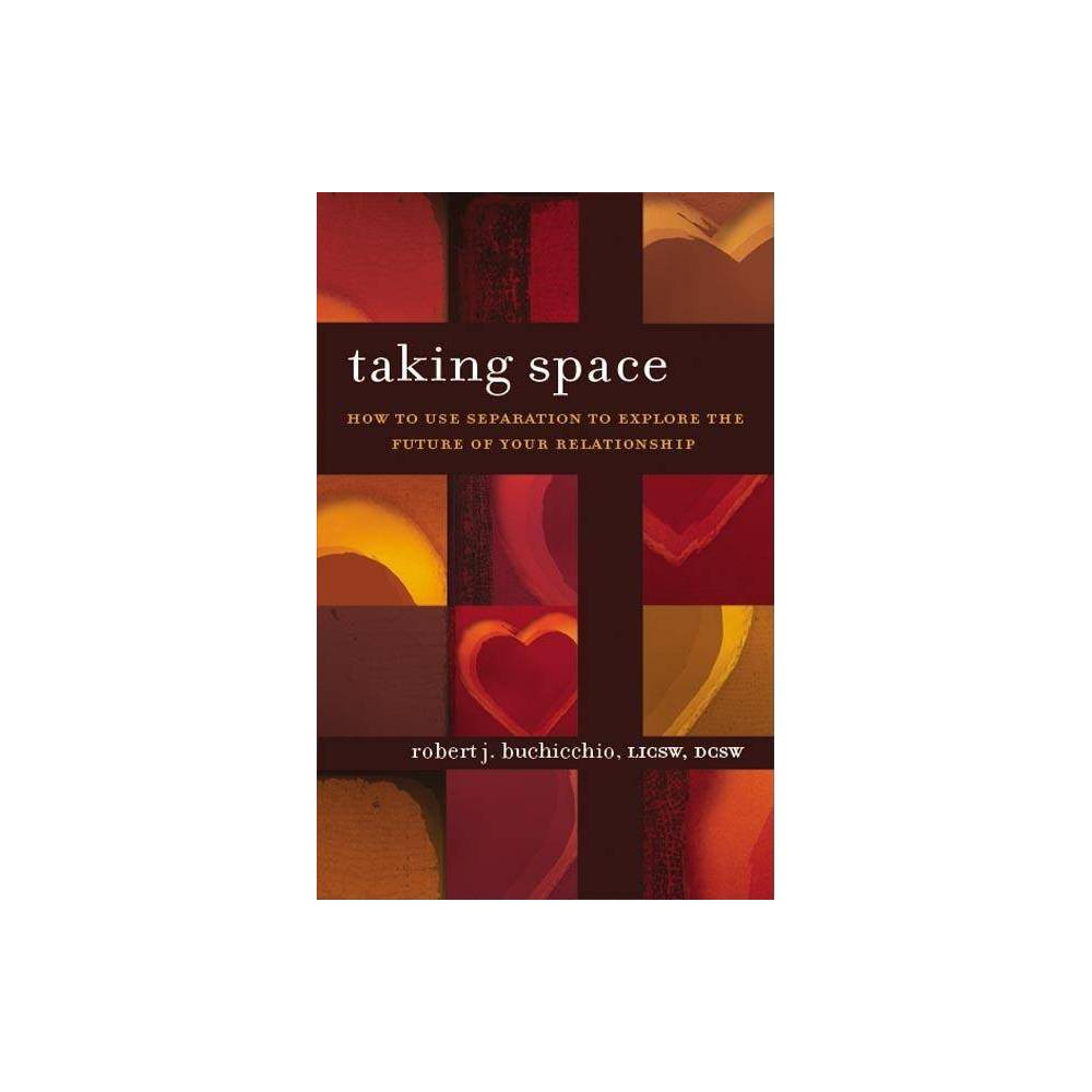 Taking Space By Robert J Buchicchio Paperback