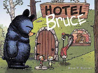 Hotel Bruce (Hardcover)(Ryan T. Higgins)