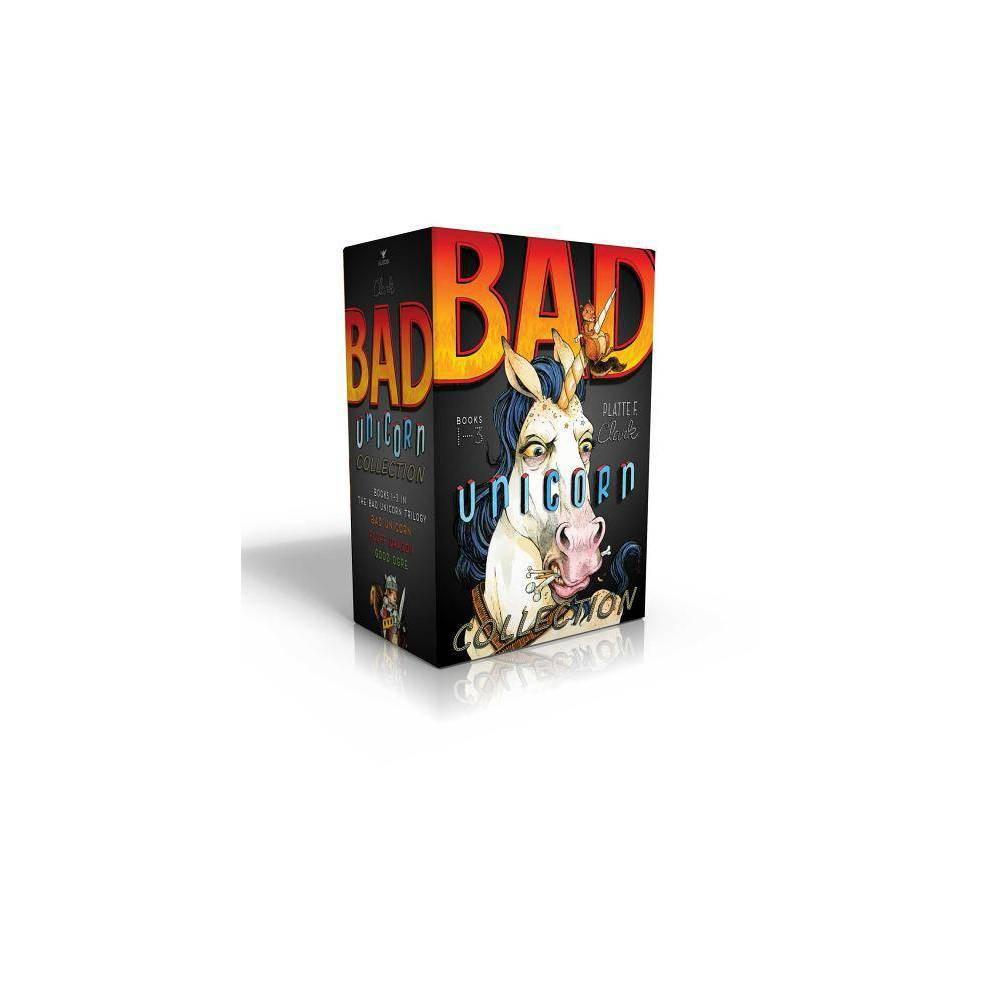 Bad Unicorn Collection Bad Unicorn Trilogy By Platte F Clark Paperback