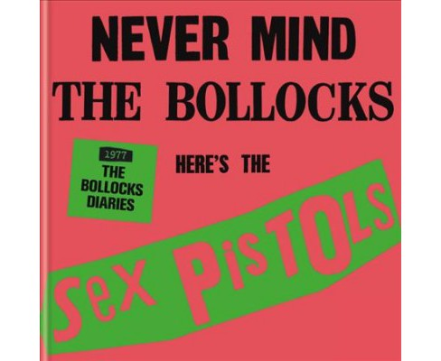 Bollocks Diaries 1977 : Never Mind the Bollocks -  by Pat Gilbert (Hardcover) - image 1 of 1