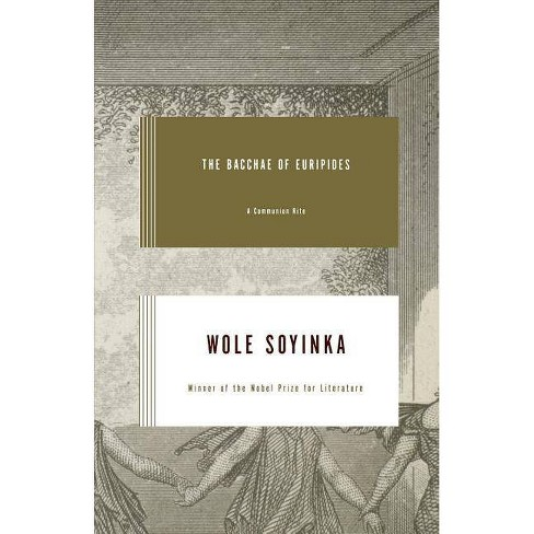The Bacchae of Euripides - by  Wole Soyinka (Paperback) - image 1 of 1
