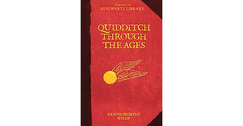 Quidditch Through the Ages ( Harry Potter) (Reprint) (Hardcover) by Kennilworthy Whisp - image 1 of 1