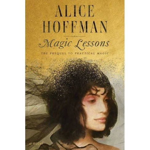Magic Lessons - by  Alice Hoffman (Hardcover) - image 1 of 1