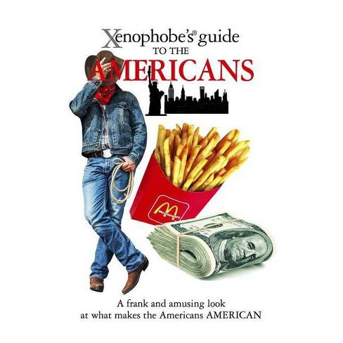 Xenophobe's Guide to the Americans - by  Stephanie Faul (Paperback) - image 1 of 1