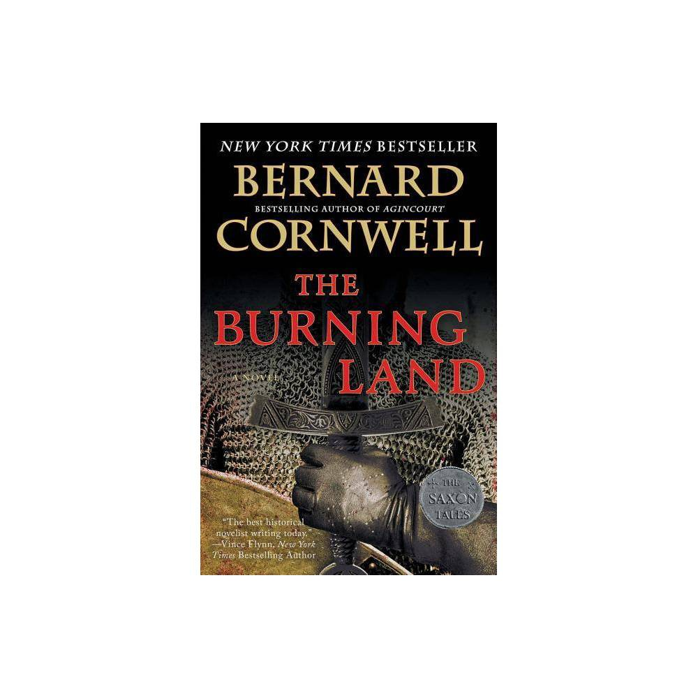The Burning Land Saxon Tales By Bernard Cornwell Paperback