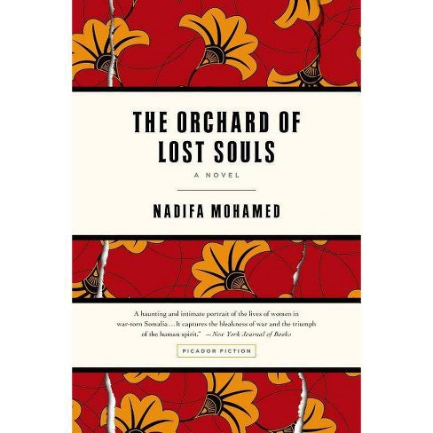 The Orchard of Lost Souls - by  Nadifa Mohamed (Paperback) - image 1 of 1