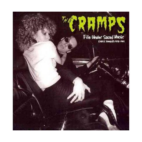 Cramps - File Under Sacred Music: Early Singles 1978-1981 (CD) - image 1 of 1