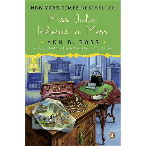Miss Julia Inherits a Mess - by  Ann B Ross (Paperback) - image 1 of 1