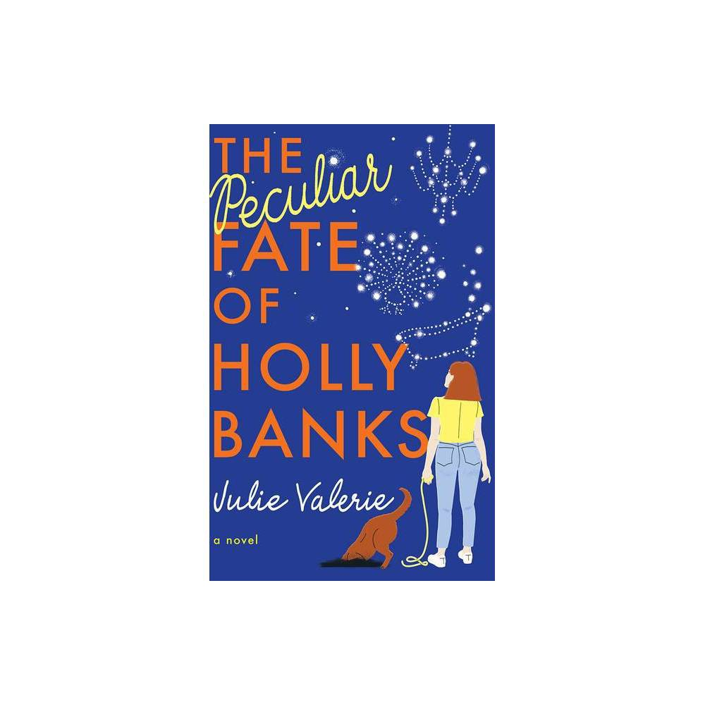 The Peculiar Fate Of Holly Banks Village Of Primm By Julie Valerie Paperback