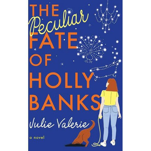 The Peculiar Fate of Holly Banks - (Village of Primm) by  Julie Valerie (Paperback) - image 1 of 1