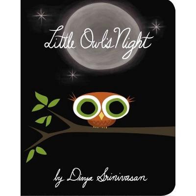 Little Owl's Night by Divya Srinivasan (Board Book)by Divya Srinivasan