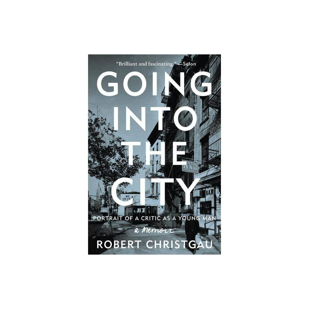 Going Into The City By Robert Christgau Paperback