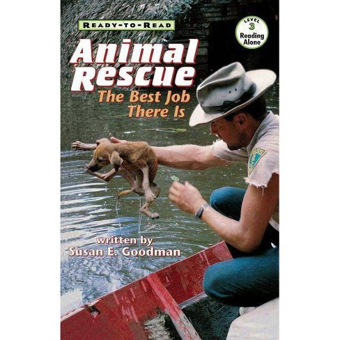 Animal Rescue - (Ready-To-Reads) by  Susan E Goodman (Paperback) - image 1 of 1