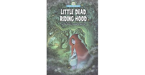 Little Dead Riding Hood (Reprint) (Paperback) (Wiley Blevins) - image 1 of 1