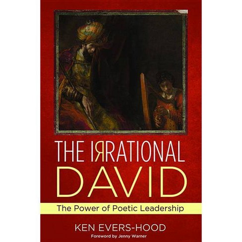 The Irrational David - by  Ken Evers-Hood (Paperback) - image 1 of 1