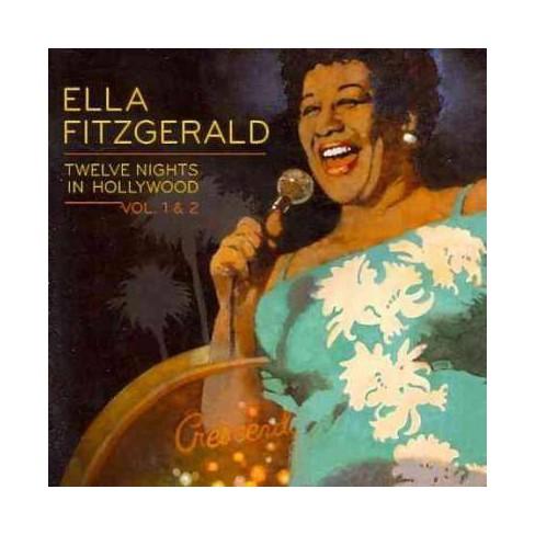 Ella Fitzgerald - Twelve Nights In Hollywood: Volumes 1 & 2 (CD) - image 1 of 1